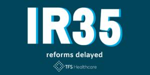 IR35 reforms delayed