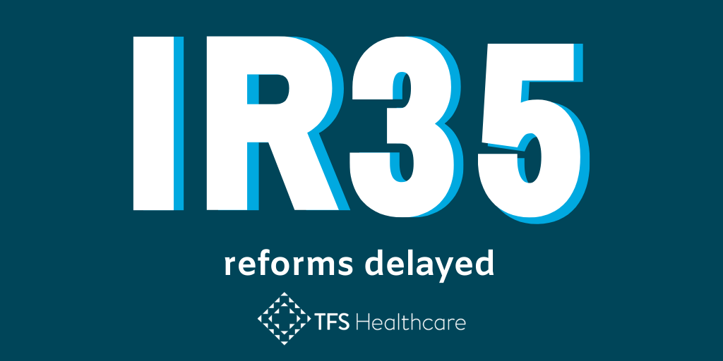 IR35 reforms delayed
